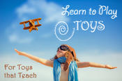 Learn To Play Toys, a friendly toy store for kids who love to learn, play and have fun!