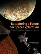 <strong>The 2011 decadal report by the National Research Council outlines recommendations for life and physical sciences research on the space station. Image Credit: The National Academies Press</strong>