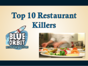 <strong>The Top Ten Restaurant Killers - Blue Orbiting.com</strong>