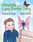 <strong>Amanda and the Lazy Garden Fairy</strong>