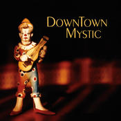 <strong>DownTown Mystic CD Cover</strong>
