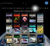 <strong>The Researchers Guide Series can help scientists realize their potential for microgravity research aboard the International Space Station. Image Credit: NASA</strong>