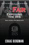 """UnFair: Exposing the IRS"" Released by Dunham Books"