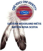 <strong>Eastern Woodlands Metis Nation of Nova Scotia</strong>