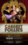 CABARET FOLLIES is Your Spectacular Live Entertainment Event in South Miami Beach that Cannot be Missed!