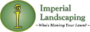Imperial Landscaping of Winston Salem, an Award Winning, Customer Service Driven Landscaping and Lawn Care Company is Now Accepting New Lawn Maintenance Customers