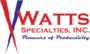 Watts Specialties Pipe and Tube Cutting Equipment Manufacturer Joins the Mechanical Contractors Association of America (MCAA) as a Leader in the Industrial Fabrication Industry