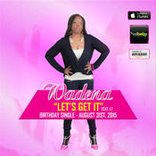 <strong>R&B Singer and Songwriter Wadena's Single &quot;Let's Get It&quot;</strong>