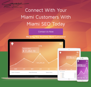 Savage Global Marketing Offers Cost-Effective Miami SEO Services & Responsive Web Design To Make Your Marketing Campaign Drive Measurable Results
