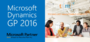 Dynamics GP 2016 Released on May 1st, TMC Prepared to Support New Customers