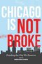 "CivicLab Announces New Crowd-Funded Book: ""Chicago Is Not Broke. Funding the City We Deserve"""