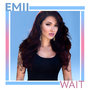 "Emii Releases New Single ""WAIT"""