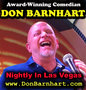 Don Barnhart Performs Nightly At Jokesters Comedy Club Las Vegas
