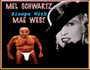 Mel Schwartz Sleeps with Mae West - MadCap Musical Comedy of Errors with Transgender Twist World Premiere