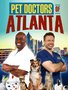Pet Doctors of Atlanta Makes its Debut on Amazon Prime