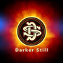 "Top 10 Charting Canadian Rock Band ""Darker Still"" Releases New Self-Titled EP Worldwide Through Star 1 Records"