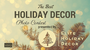 Best Holiday Decor Photo Competition Announced