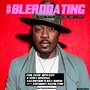 R&B Superstar Anthony Hamilton Joins Popular New Weekly Storytelling Hour, #BlerdDating for Valentine's Day Edition