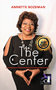 "Annette Bozeman Releases Her New Book, ""The Center"""