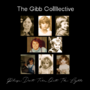 "The Gibb Collective to Release Anticipated Tribute Album ""Please Don't Turn Out the Lights"" May 19th"