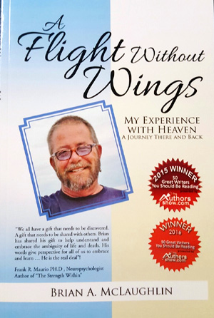 Life After Death, The Death Of A Child, Grief, Fear, And Moving Forward – Author And NDE Expert Brian McLaughlin Issues Statement
