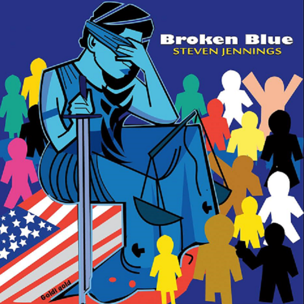 "Singer and Songwriter Steven Jennings Announces ""Broken Blue"""