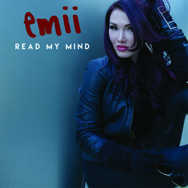 "Emii Releases Fresh New Single ""READ MY MIND"""