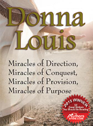 Multi-Award Winning Christian Author Donna Louis Announces Nomination For 2017 Top Female Authors Award, New Fundraising Program