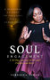 "Veronica Simon Releases Her New Internationally Best Selling Book, ""Soul Engagement - A Personal Journey of Engaging One's Inner Self"""