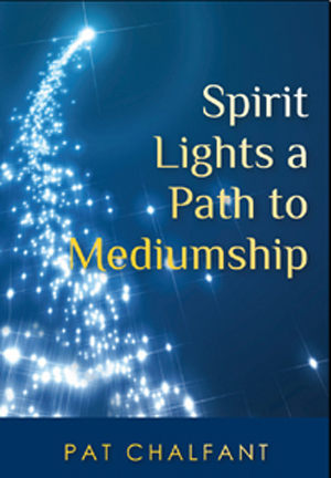 Life After Death Can Be Proven Says Pat Chalfant, CARE Certified Spiritualist Psychic Medium, Author of 'Spirit Lights a Path To Mediumship'
