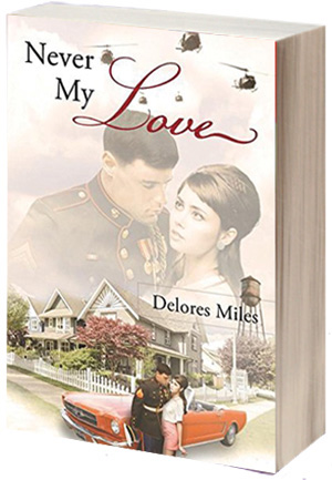 Author Delores Miles Announces Release Of Engaging New Romantic Fiction Novel, 'Never My Love'