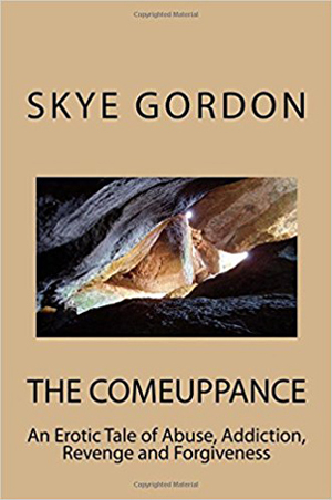 Author Skye Gordon Announces Release of New Novel, 'The Comeuppance'
