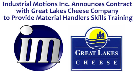 Industrial Motions Announces a Contract with Great Lakes Cheese Company to Provide Material Handlers Skills Training and Employee Engagement Programs to All Great Lake's Locations