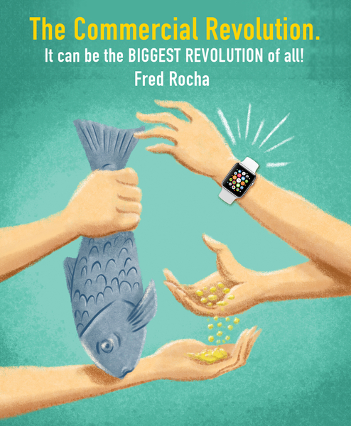 It Can be the BIGGEST REVOLUTION of All! The Commercial Revolution