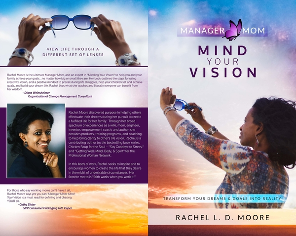 "Rachel Moore Releases Her New Book, ""Manager Mom: Mind Your Vision: Transforming Your Life Inside Out"""