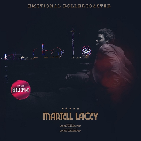 "Singer/Songwriter Martell Lacey Releases New Single ""Spell On Me"""