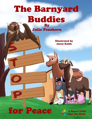 Smart Tools For Life Announces Release Of New Children's Book, 'Barnyard Buddies', With Companion CD And Kids' Music For Peace