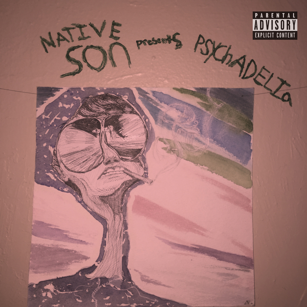"Rapper/Producer Native Son Releases Debut Album ""Psychadelia"" August 24th"