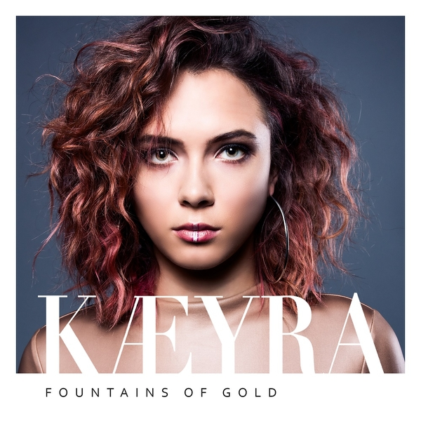 "Singer/songwriter Kaeyra Set to Release ""Fountains of Gold"" August 25th"