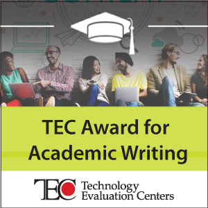 "Technology Evaluation Centers Announces ""TEC Award for Academic Writing"" Competition"
