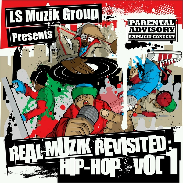 LS Muzik Group Proves Real Hip Hop Is Alive With Its September Release of Real Muzik Revisited: Hip Hop Vol.1