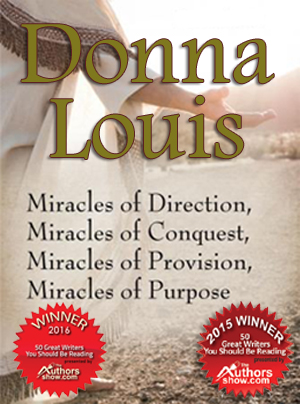 Small Miracles Are God's Way Of Speaking To Us Says Donna Louis, Author Of 'Miracles of Direction'