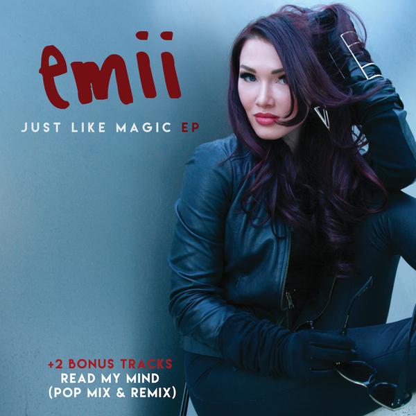 "Emii Releases EP ""Just Like Magic"""