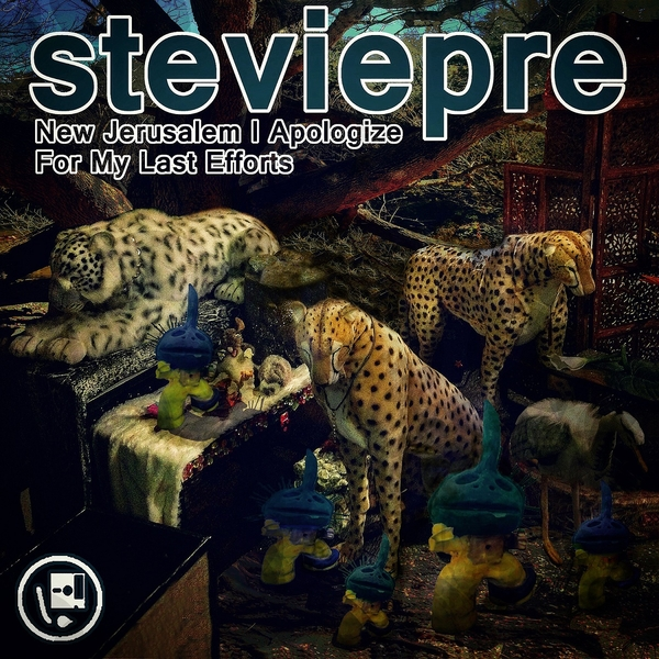 "Stevie Pre Releases ""New Jerusalem I Apologize For My Last Efforts"" October 6th"