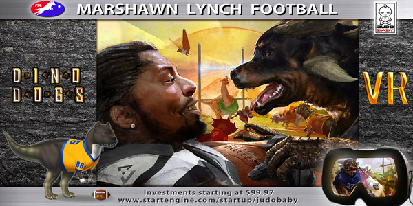 "JUDOBABY Partners with NFL Superstar Marshawn ""Beast Mode"" Lynch to Equity Crowdfund Virtual Reality Game ""Dino-Dogs Football"""