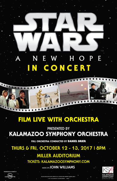 The Kalamazoo Symphony Orchestra presents Star Wars: A New Hope Live in Concert – October 12th and 13th in Western Michigan University's Miller Auditorium
