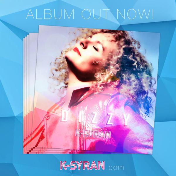 """K-Syran, International Singer-Songwriter, Releases a New Album """"Dizzy"""" on September 29, 2017"""