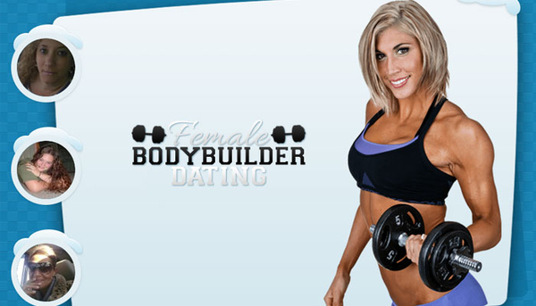 Dating Female Bodybuilders Rises in Popularity as New Dating Site Offers the Chance to Meet Them Online