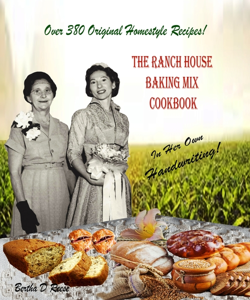 The Only Handwritten Pen-and Ink Format Cookbook by a WWII Veteran is Now Available. The Ranch House Baking Mix Cookbook With Over 380 Detailed Step-by-Step Easy to Follow Recipes is Here to Stay