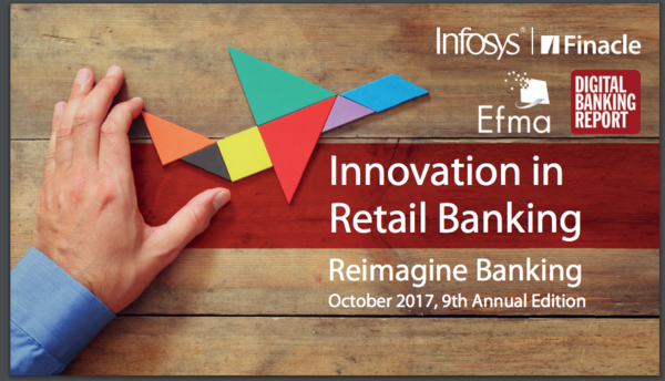 Over 50% of Global Retail Banks Expect Digital Investments to Yield Measurable Returns by 2020: Infosys Finacle – Efma Research